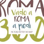 Vado a Roma a piedi…di Renato Collodoro