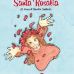 La storia di Santa Rosalia Sinibaldi raccontata ai più piccoli
